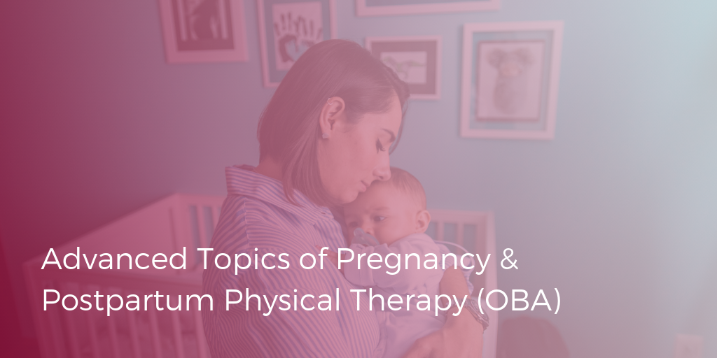 Obstetric Physical Therapy